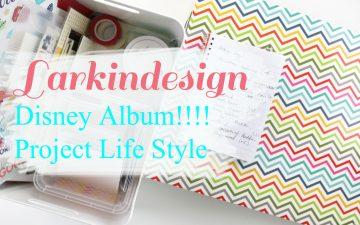 Larkindesign Disney 2012 Album Full Walk Through