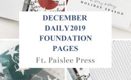 Larkindesign December Daily 2019 Foundation Pages ft Paislee Press