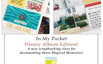 Larkindesign In My Pocket Memory Keeping Class Disney Inspired