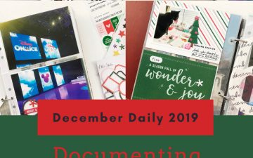 Scrappy Christmas In July | December Daily 2019 Days 4 Thru 6